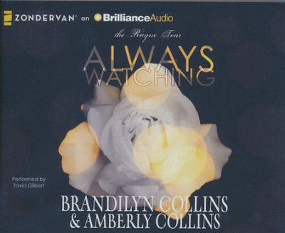 Always Watching - unabridged audiobook on CD  -     By: Brandilyn Collins, Amberly Collins