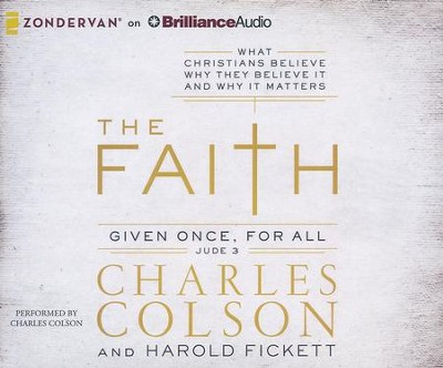 The Faith - unabridged audiobook on CD  -     By: Charles Colson, Harold Fickett