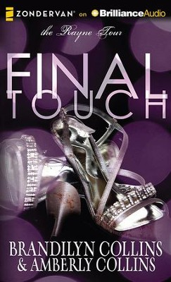 Final Touch - unabridged audiobook on CD  -     By: Brandilyn Collins, Amberly Collins