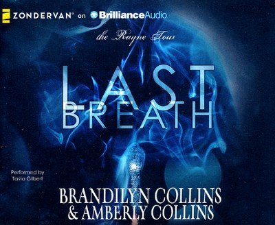 Last Breath - unabridged audiobook on CD  -     By: Brandilyn Collins, Amberly Collins