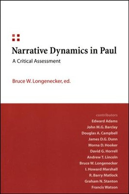 Narrative Dynamics in Paul: A Critical Assessment  -