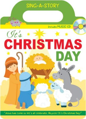 It's Christmas Day Sing-a-Story Book  -     By: Karen Mitzo Hilderbrand, Kim Mitzo Thompson