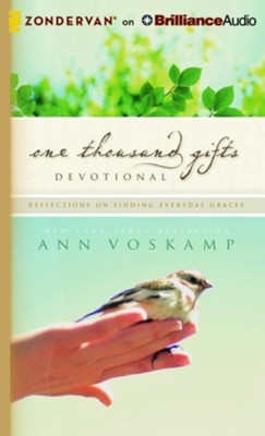 One Thousand Gifts Devotional: Reflections on Finding Everyday Graces - unabridged audio book on CD  -     By: Ann Voskamp
