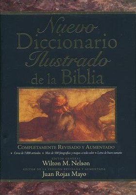 Nuevo Diccionario Ilustrado de la Biblia, New Illustrated Dictionary of the Bible  -