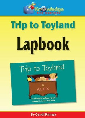 Trip to Toyland Lapbook - PDF Download  [Download] -     By: Cyndi Kinney