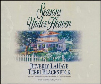 #1: Seasons Under Heaven - unabridged audio book on CD  -     Narrated By: Kathy Garver     By: Beverly LaHaye, Terri Blackstock