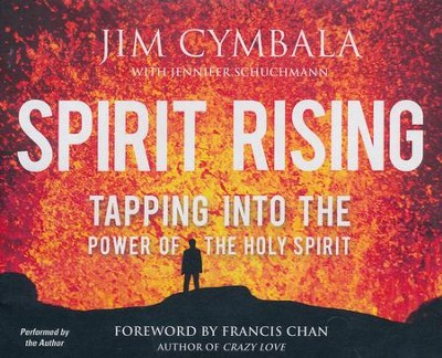 Spirit Rising: Tapping into the Power of the Holy Spirit - unabridged audio book on CD  -     By: Jim Cymbala