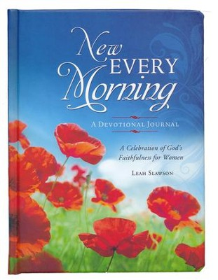 New Every Morning: A Celebration of God's Faithfulness for Women - A Journal  -     By: Leah Slawson