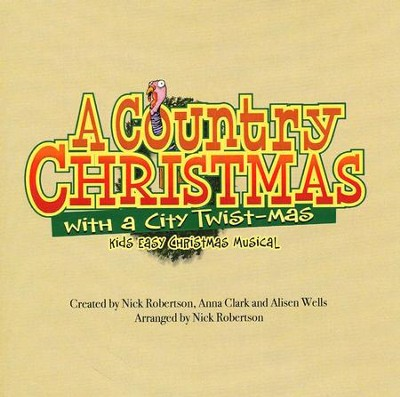 A Country Christmas with a City Twist-mas: Kids Easy Christmas Musical, Listening CD  -