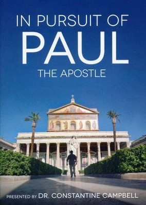 In Pursuit of Paul the Apostle--DVD   -     By: Dr. Constantine Campbell