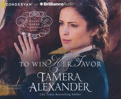 To Win Her Favor - unabridged audiobook on CD  -     By: Tamera Alexander