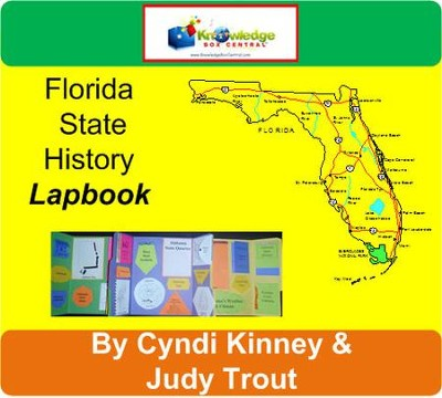 Florida State History Lapbook - PDF Download  [Download] -     By: Cyndi Kinney, Judy Trout