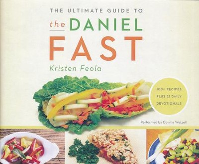 The Ultimate Guide to the Daniel Fast - unabridged audio book on CD  -     By: Kristen Feola