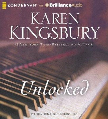 Unlocked: A Love Story - unabridged audiobook on CD  -     By: Karen Kingsbury