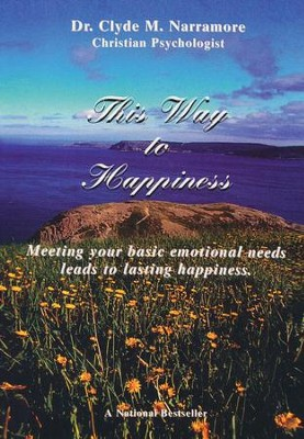 This Way to Happiness   -     By: Dr. Cylde M. Narramore