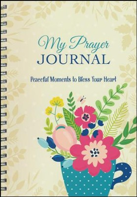 My Prayer Journal: Peaceful Moments to Bless Your Heart:  -     By: Kathy Shutt
