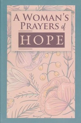 A Woman's Prayers of Hope  -
