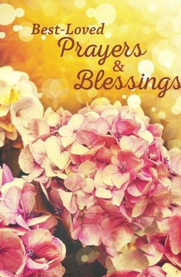 Best Loved Prayers & Blessings  -