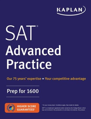 SAT Advanced Practice  -     By: Kaplan