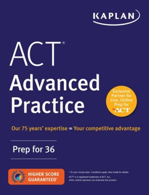 ACT Advanced Practice  -     By: Kaplan