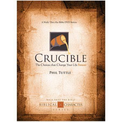 Crucible: The Choices That Change Your Life Forever, DVD     -     By: Phil Tuttle