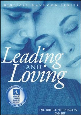 Leading And Loving, DVD Set  -     By: Dr. Bruce H. Wilkinson