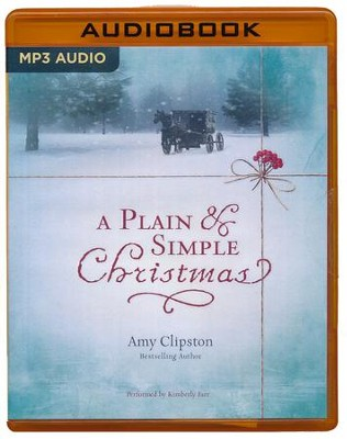 A Plain and Simple Christmas - unabridged audio book on MP3-CD  -     By: Amy Clipston