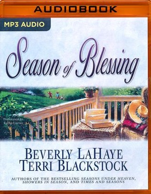#4: Season of Blessing, Seasons Series - unabridged audio book on MP3-CD  -     Narrated By: Kathy Garver     By: Beverly LaHaye, Terri Blackstock