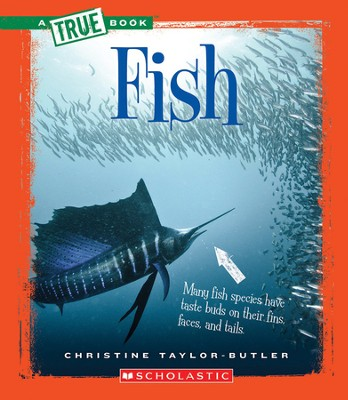 Fish  -     By: Christine Taylor-Butler