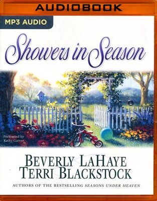 #2: Showers in Season, Seasons Series - unabridged audio book on MP3-CD  -     Narrated By: Kathy Garver     By: Beverly LaHaye, Terri Blackstock
