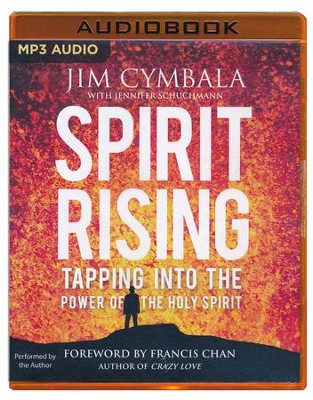 Spirit Rising: Tapping into the Power of the Holy Spirit - unabridged audio book on MP3-CD  -     By: Jim Cymbala