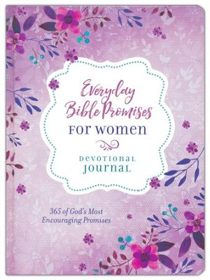 Everyday Bible Promises for Women Journal: 365 of God's Most Encouraging Promises  -     By: Compiled by Barbour Staff