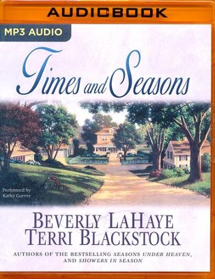 #3: Times and Seasons, Seasons Series - unabridged audio book on MP3-CD  -     Narrated By: Kathy Garver     By: Beverly LaHaye, Terri Blackstock