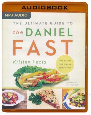 The Ultimate Guide to the Daniel Fast - unabridged audio book on MP3-CD  -     By: Kristen Feola