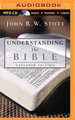 Understanding the Bible - unabridged audio book on MP3-CD  -     By: John R.W. Stott