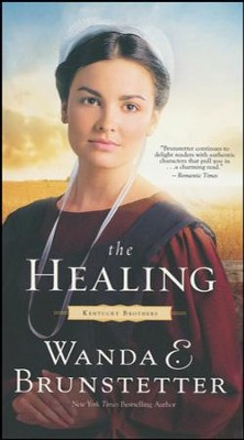 The Healing #2  -     By: Wanda E. Brunstetter
