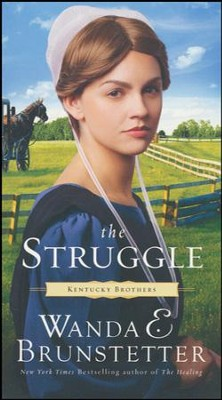 The Struggle #3  -     By: Wanda E. Brunstetter