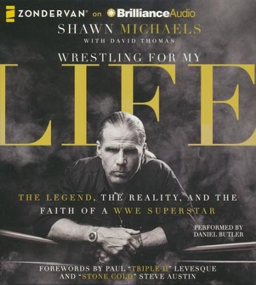 Wrestling for My Life: The Legend, the Reality, and the Faith of a WWE Superstar - unabridged audiobook on CD  -     By: Shawn Michaels