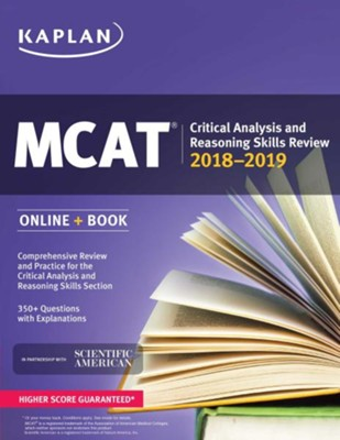 MCAT Critical Analysis and Reasoning Skills Review: Online + Book  -     By: Kaplan
