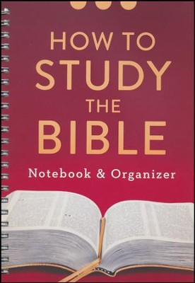 How to Study the Bible: Notebook & Organizer   -     By: Compiled by Barbour Staff