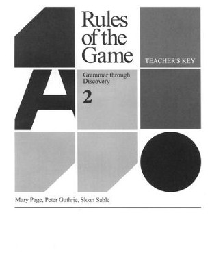 Rules of the Game, Teacher's Key, Book #2   -     By: Mary Page, Peter Guthrie, Sloan Sable