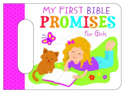 My First Bible Promises for Girls  -     By: Karen Mitzo Hilderbrand, Kim Mitzo Thompson