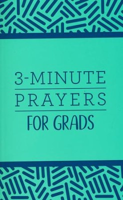 3-Minute Prayers for Grads  -     By: Jean Fischer