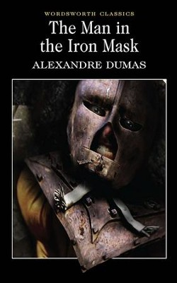 The Man in the Iron Mask   -     By: Alexandre Dumas