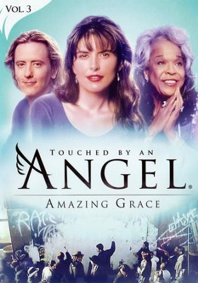 Touched By An Angel Collection, Volume 3: Amazing Grace   -