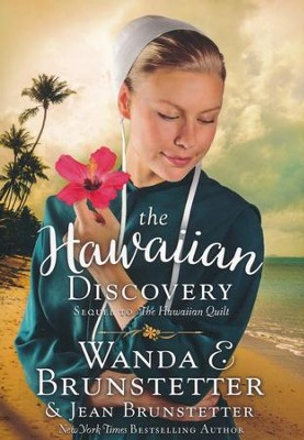 The Hawaiian Discovery  -     By: Wanda E. Brunstetter, Jean Brunstetter