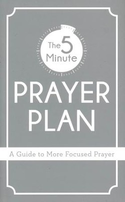 5-Minute Prayer Plan: A Guide to More Focused Prayer  -     By: Shanna Gregor