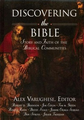Discovering the Bible: Story and Faith of the Biblical Communities  -