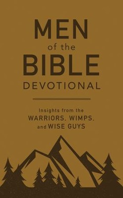 Men of the Bible Devotional: Insights from the Warriors, Wimps, and Wise Guys  -     By: Compiled by Barbour Staff