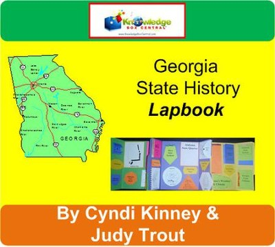 Georgia State History Lapbook - PDF Download  [Download] -     By: Cyndi Kinney, Judy Trout